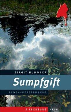 Sumpfgift - Hummler, Birgit