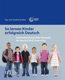 So lernen Kinder erfolgreich Deutsch