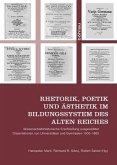 Rhetorik, Poetik und Ästhetik im Bildungssystem des alten Reiches