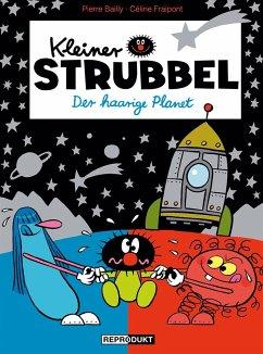 Der haarige Planet / Kleiner Strubbel Bd.10