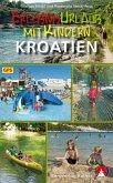 Erlebnisurlaub mit Kindern Kroatien