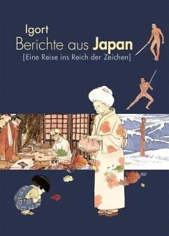 Berichte aus Japan - Igort