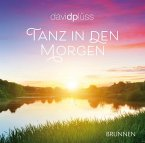 Tanz in den Morgen, 1 Audio-CD
