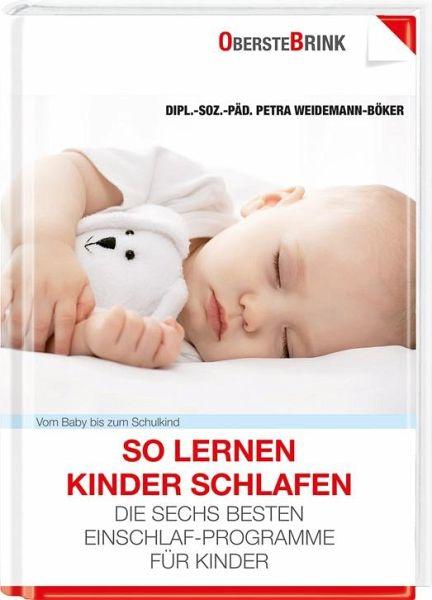 So lernen Kinder schlafen - Weidemann-Böker, Petra