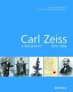 Carl Zeiss 1816-1888 - Paetrow, Stephan; Wimmer, Wolfgang