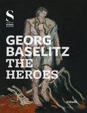 Georg Baselitz, The Heroes