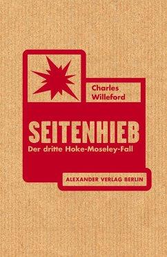 Seitenhieb - Willeford, Charles