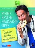 Meine besten Hausarzttipps oder: Wie Kekse Ihr Leben retten können
