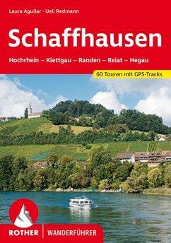 Rother Wanderführer Schaffhausen - Aguilar, Laura; Redmann, Ueli