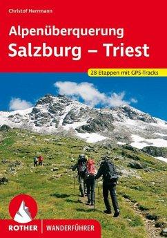Alpenüberquerung Salzburg - Triest - Herrmann, Christof