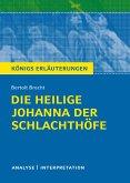 Die heilige Johanna der Schlachthöfe von Bertolt Brecht. Königs Erläuterungen.