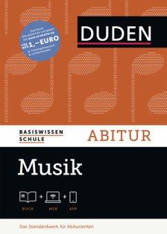 Basiswissen Schule - Musik Abitur. Buch mit Onl...