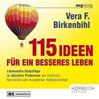 115 Ideen für ein besseres Leben (MP3-Download)