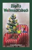 Zöpfls Weihnachtsbuch (eBook, ePUB)
