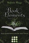 Das Geheimnis unter der Tinte / BookElements Bd.3 (eBook, ePUB)