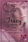 Lillian: Tracy - Zwischen Liebe, Hoffnung und Erinnerung (Spin-off der Lillian-Reihe) (eBook, ePUB)