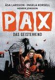 Das Geisterkind / PAX Bd.3 (eBook, ePUB)