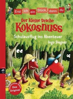 Schulausflug ins Abenteuer / Erst ich ein Stück, dann du. Der kleine Drache Kokosnuss Bd.7 (eBook, ePUB) - Siegner, Ingo