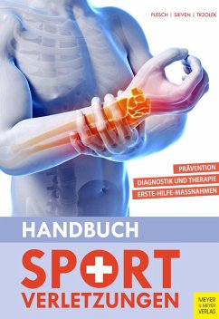 Handbuch Sportverletzungen (eBook, PDF) - Plesch, Christian; Sieven, Rainer; Trzolek, Dieter