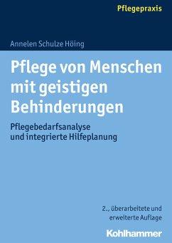 Pflege von Menschen mit geistigen Behinderungen (eBook, PDF) - Schulze Höing, Annelen