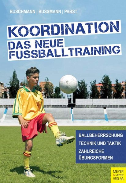 Koordination Das Neue Fussballtraining Ebook Pdf