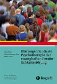 Klärungsorientierte Psychotherapie der zwanghaften Persönlichkeitsstörung (eBook, ePUB)