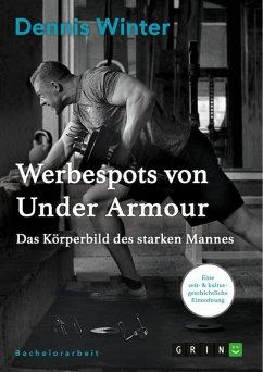 Werbespots von Under Armour. Das Körperbild des starken Mannes (eBook, PDF)