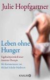 Leben ohne Hunger (eBook, ePUB)