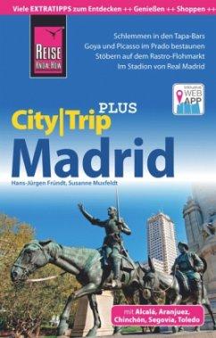 Reise Know-How Reiseführer Madrid (CityTrip PLUS)