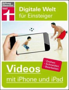 Videos mit iPhone und iPad - Gagern, Stefan von