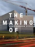 The Making of - The New Building Kunstmuseum Basel