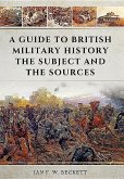 Guide to British Military History: The Subject and the Sources