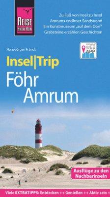 Reise Know-How InselTrip Föhr und Amrum - Fründt, Hans-Jürgen