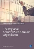 The Regional Security Puzzle around Afghanistan