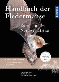 Handbuch Fledermäuse Europas und Nordwestafrikas - Dietz, Christian; Helversen, Otto von