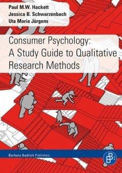 Consumer Psychology - Hackett, Paul M. W.;Schwarzenbach, Jessica B.;Jürgens, Uta M.