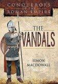 Vandals: Conquerors of the Roman Empire