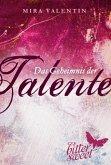 Das Geheimnis der Talente / Die Talente Bd.1