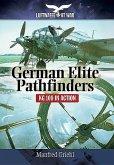 German Elite Pathfinders: Kg 100 in Action