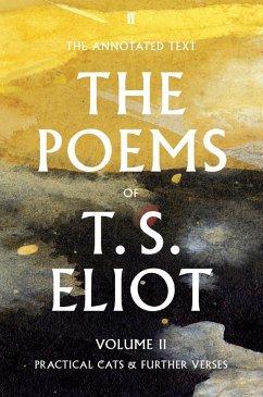 The Poems of T. S. Eliot Volume II (eBook, ePUB) - Eliot, T. S.