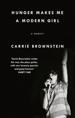 Hunger Makes Me a Modern Girl (eBook, ePUB) - Brownstein, Carrie