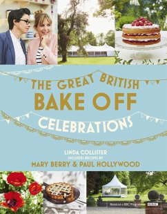 Great British Bake Off: Celebrations (eBook, ePUB) - Collister, Linda