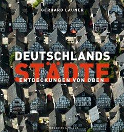 Deutschlands Städte (Mängelexemplar) - Launer, Gerhard