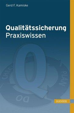 Qualitätssicherung - Praxiswissen (eBook, ePUB)