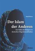 Der Islam der Anderen (eBook, ePUB)