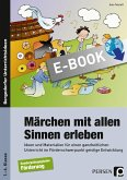 Märchen mit allen Sinnen erleben (eBook, PDF)