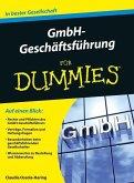 GmbH-Geschäftsführung für Dummies (eBook, ePUB)