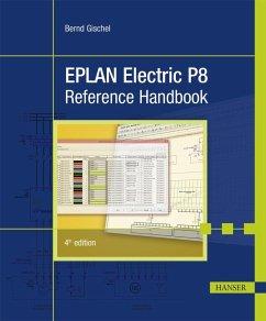 EPLAN Electric P8 Reference Handbook (eBook, PDF) - Gischel, Bernd