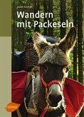 Wandern mit Packeseln (eBook, PDF)