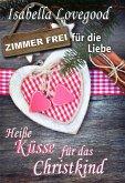 Heiße Küsse für das Christkind (eBook, ePUB)